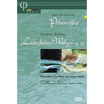 /ブラームス、ストラヴィンスキー-ペトルーシュカ/ノイエ Liebeslieder ワルツの 【 DVD 】 USA 輸入