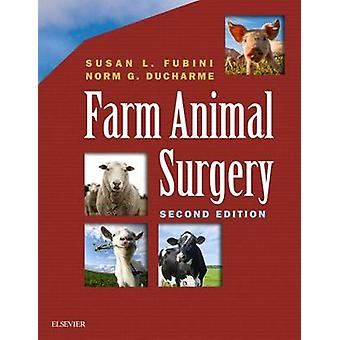 Farm Animal Surgery par Fubini & Susan L.Ducharme & Norm