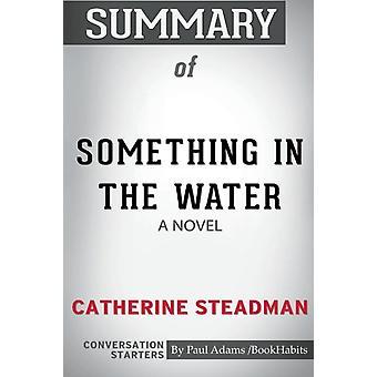 Samenvatting van iets in het water door Adams-boek gewoonten