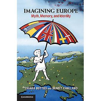 Imagining Europe by Chiara Bottici