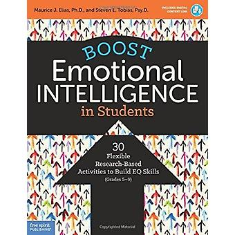 Boost Emotional Intelligence in Students by Maurice Elias