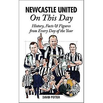 Newcastle United On This Day - History - Facts & Figures from Every Da