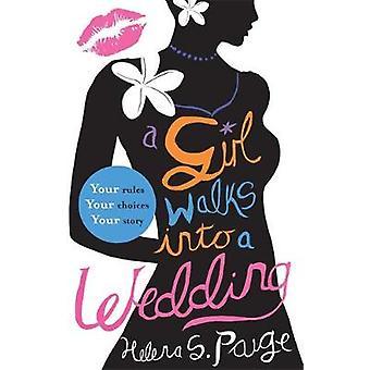 En flicka går in på ett bröllop av Helena S. Paige