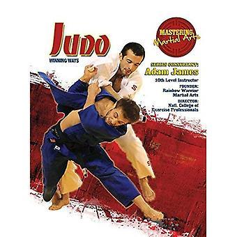 Judo: Winning Ways (Mastering Martial Arts)