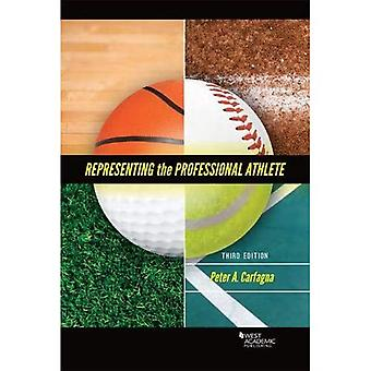Representing the Professional Athlete (American Casebook Series)