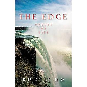 THE EDGE POETRY OF LIFE by HO & EDDIE