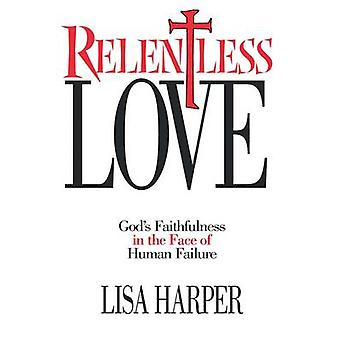 Relentless Love by Harper & Lisa