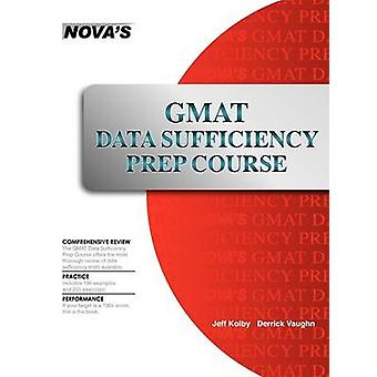 GMAT Data Sufficiency Prep Course by Kolby & Jeff