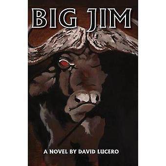 Big Jim by Lucero & David