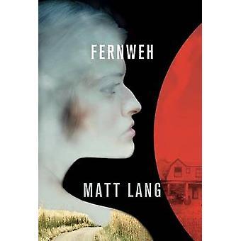 Fernweh by Lang & Matt