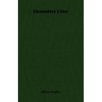Elementary Color by Bradley & Milton