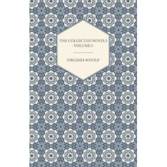 The Collected Novels of Virginia Woolf  Volume I  The Years the Waves by Woolf & Virginia