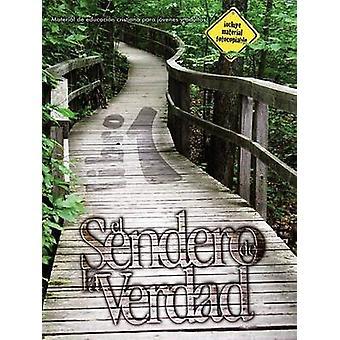 El Sendero de La Verdad Libro 1 by Picavea & Patricia