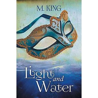 Light and Water by King & M.