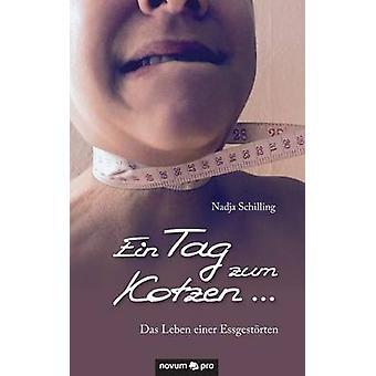 Ein Tag zum Kotzen ... by Schilling & Nadja
