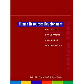 Human Resources Development Review 2008 - Education - Employment and S