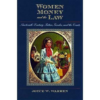 Women - Money - and the Law - Nineteenth-century Fiction - Gender - an