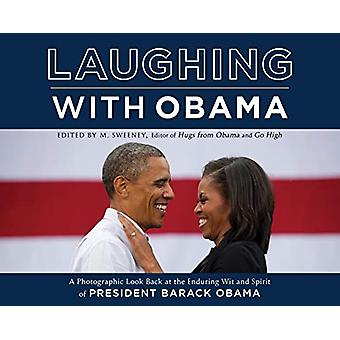 Laughing with Obama - A Photographic Look Back at the Enduring Wit and