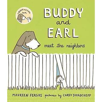 Buddy and Earl Meet the Neighbors by Maureen Fergus - 9781773060255 B