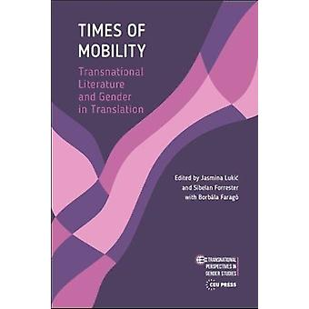 Times of Mobility by Jasmina Lukic