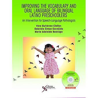Improving the Vocabulary and Oral Language Skills of Bilingual Latino