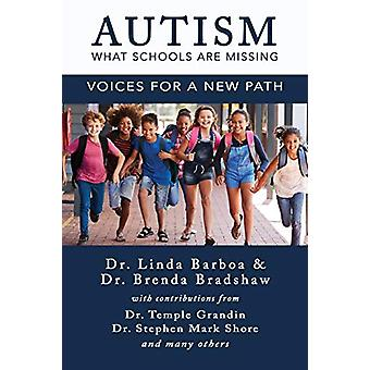 Autism - What Schools Are Missing - Voices for a New Path - Voices for