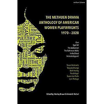 The Methuen Drama Anthology of American Women Playwrights - 1970 - 202