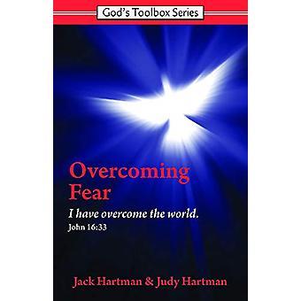 Overcoming Fear by Jack Hartman - 9780915445752 Book