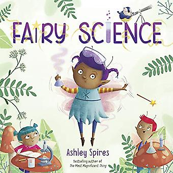 Fairy Science by Ashley Spires - 9780525581390 Book