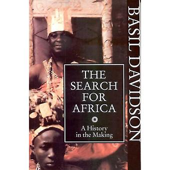 The Search for Africa - A History in the Making door Basil Davidson - 9
