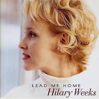 Hilary Weeks - Lead Me Home [CD] USA import