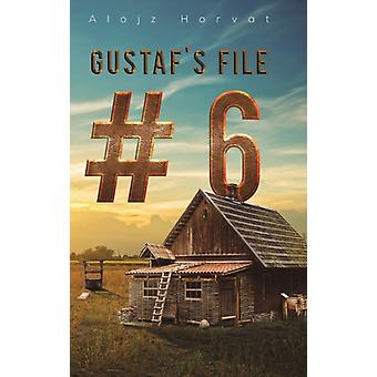 GUSTAFS FILE 6 by HORVAT & ALOJZ