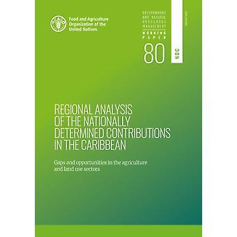 Regional analysis of the nationally determined contributions in the Caribbean by Crumpler & K.Gagliardi & G.Meybeck & A.Federici & S.Lieuw & T.Bloise & M.Slivinska & V.Buto & O.Salvatore & M.Holmes & I.