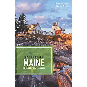 Explorers Guide Maine door Christina TreeNancy Engels