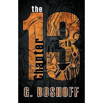 The 13th Chapter by G Boshoff - 9781466921719 Book