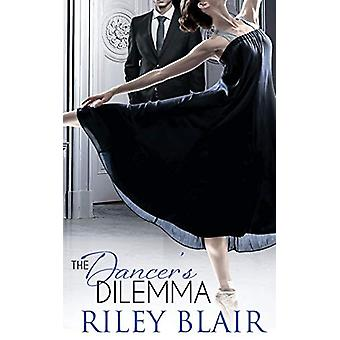 The Dancer's Dilemma by Riley Blair - 9781509224234 Book