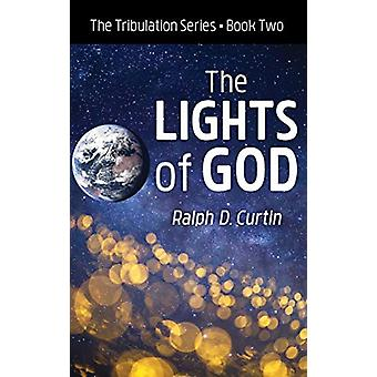 The Lights of God by Ralph D Curtin - 9781532687754 Book