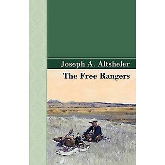 The Free Rangers by Joseph A Altsheler - 9781605123110 Book
