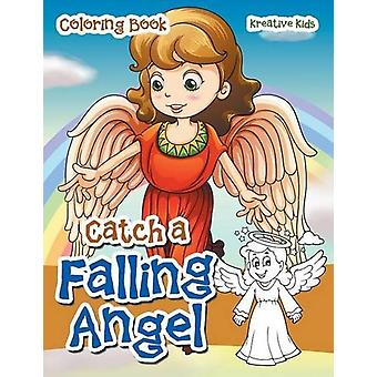 Catch a Falling Angel Coloring Book by Kreative Kids - 9781683773061