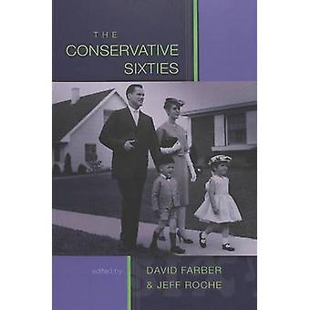 I conservatore degli anni sessanta