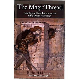 The Magic Thread by Idemon & Richard