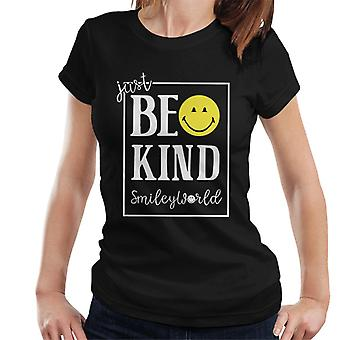 Smiley World Just Be Kind And Smile Women's T-Shirt