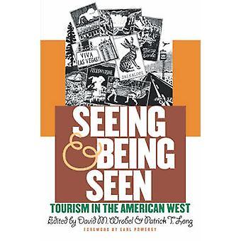 At se og blive set - turisme i den amerikanske Vesten af David Wrobel -