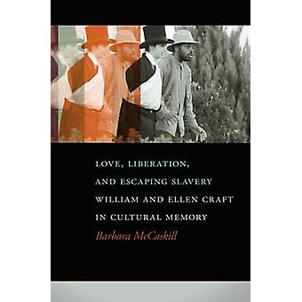 Love - Liberation - and Escaping Slavery - William and Ellen Craft in