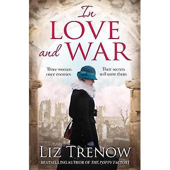 En amor y guerra por Liz Trenow - libro 9781509825080