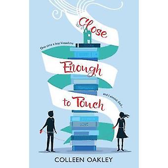 Nära nog till Touch av Colleen Oakley - 9781760294137 bok