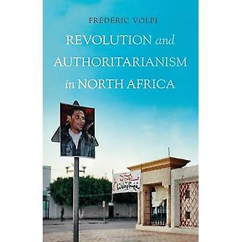 Revolutie en autoritarisme in Noord-Afrika door Frederic Volpi - 9