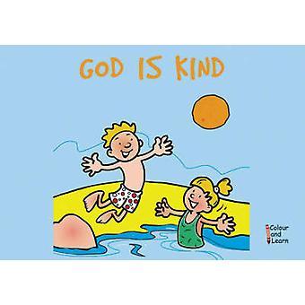 God Is Kind - kleur en leren door MacKenzie Carine - Carine Mackenzie