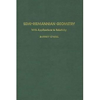 Semi-Riemannschen Geometrie mit Anwendungen zur Relativitätstheorie