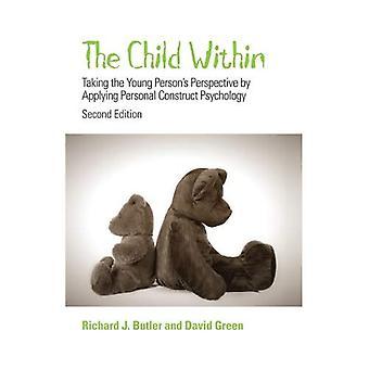 Het kind binnen: houdend van de jonge persoon perspectief door persoonlijke Construct psychologie toe te passen